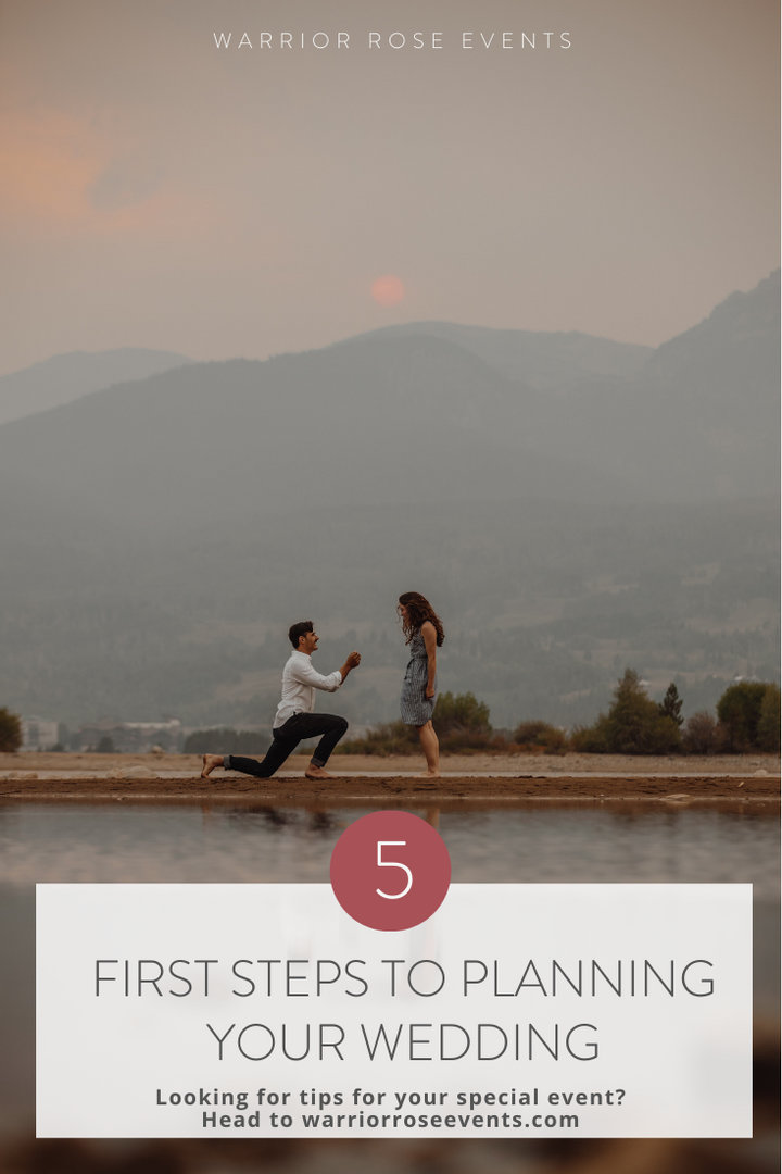 First Steps to Planning Your Wedding Best Wedding Planning Tips Warrior Rose Events 2
