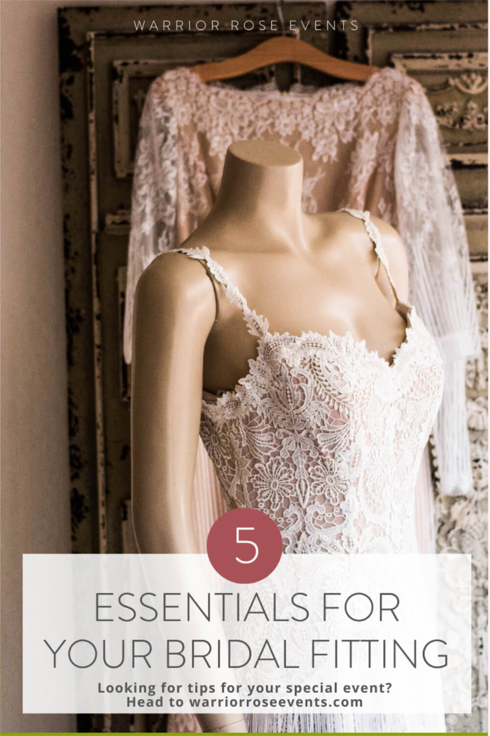 Essentials for Your Bridal Fitting Best Wedding Planning Tips Warrior Rose Events 5