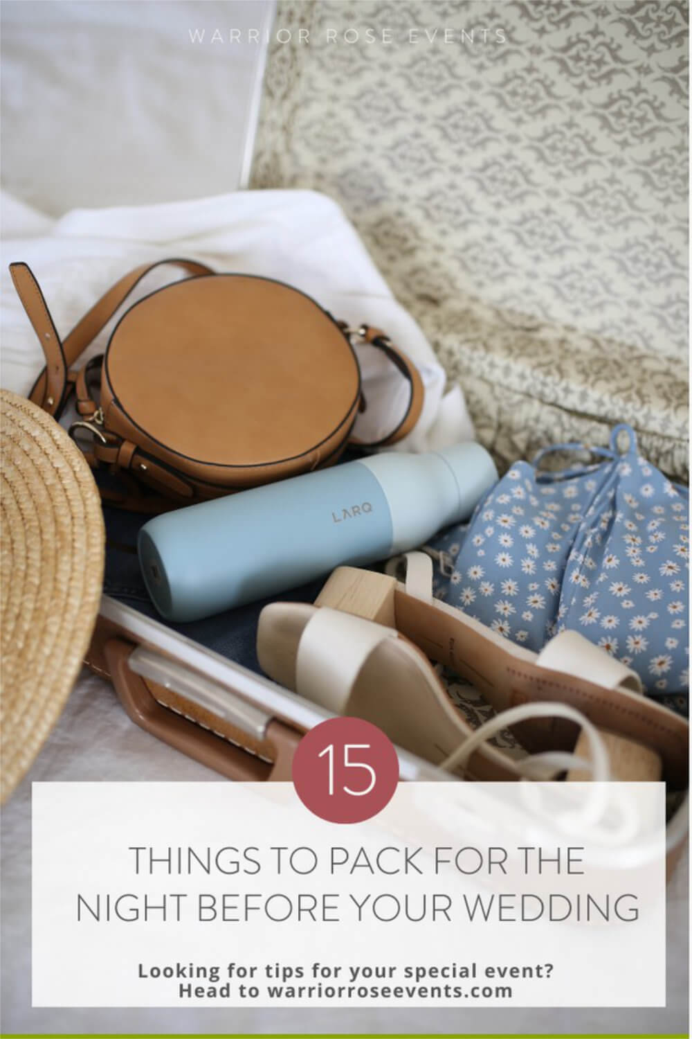 How to Pack for the Night Before Your Wedding Planning Tips and Tricks Warrior Rose Events