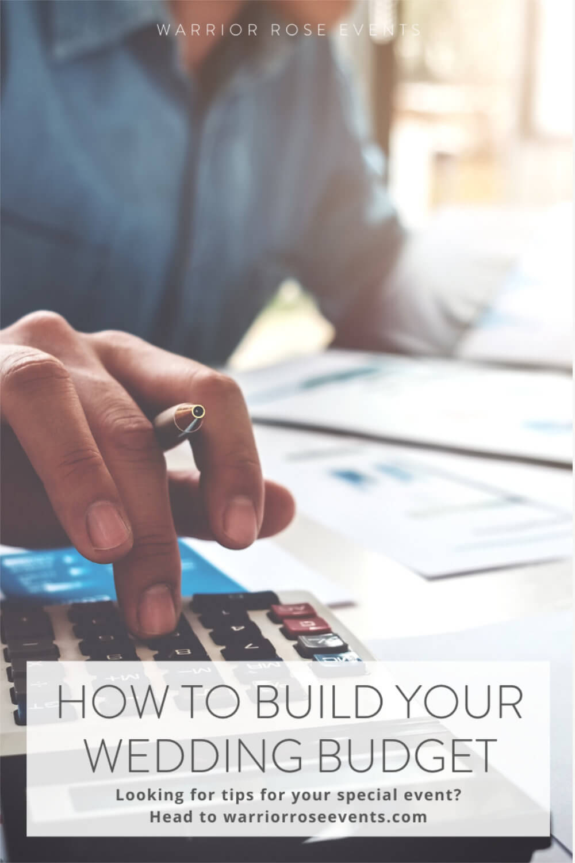 Wedding Budget Checklist How to Build Your Wedding Budget Breakdown Warrior Rose Events 2